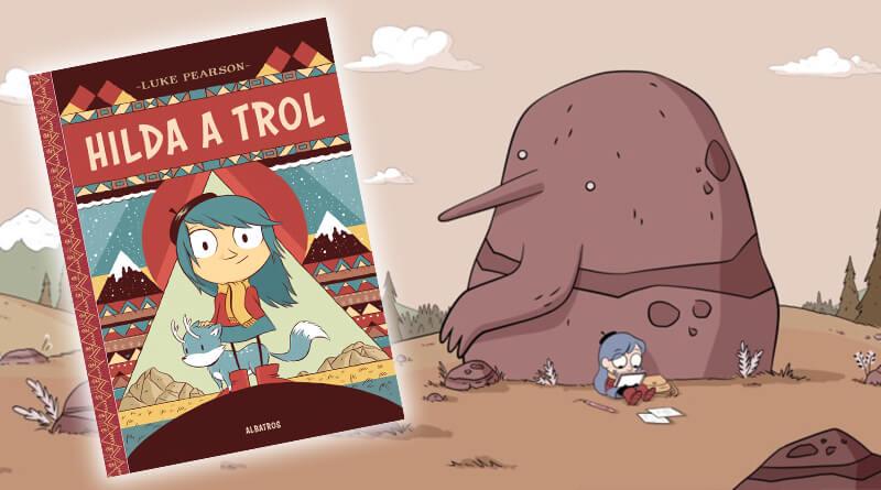 Hilda a trol – Luke Pearson