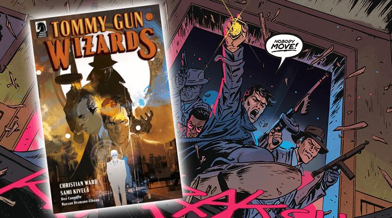 Tommy Gun Wizards #1: Magická gangsterka