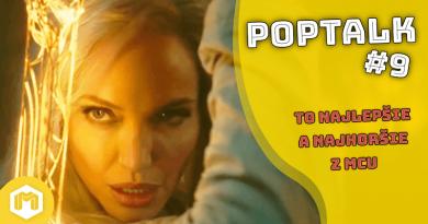 PopTalk #9 – To najlepšie a najhoršie z MCU